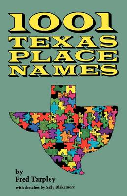 1001 Texas Place Names (Paperback)