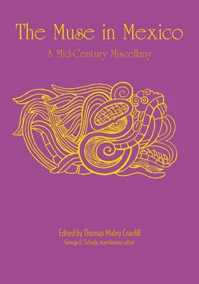 The Muse in Mexico: A Mid-Century Miscellany (Paperback)