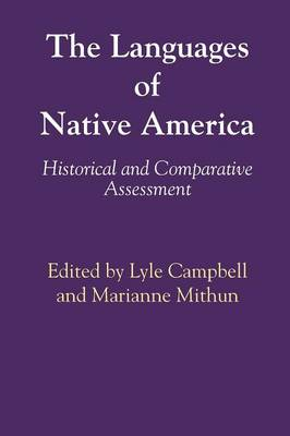 The Languages of Native America: Historical and Comparative Assessment (Paperback)