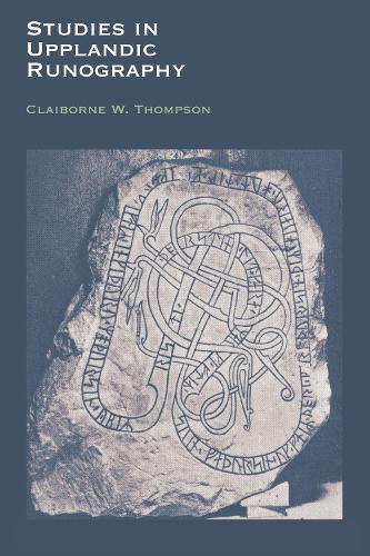 Studies in Upplandic Runography (Paperback)