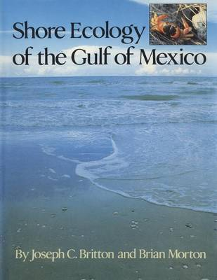 Shore Ecology of the Gulf of Mexico (Paperback)