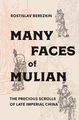Many Faces of Mulian: The Precious Scrolls of Late Imperial China (Paperback)