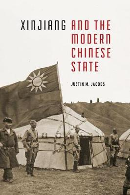 Cover Xinjiang and the Modern Chinese State - Studies on Ethnic Groups in China