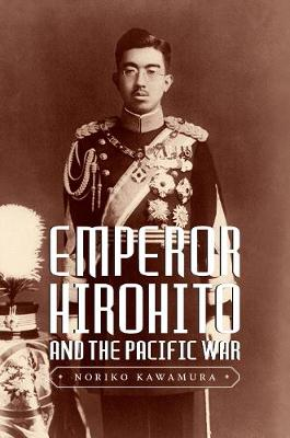 Cover Emperor Hirohito and the Pacific War