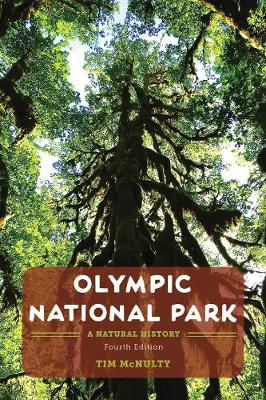 Olympic National Park: A Natural History (Paperback)