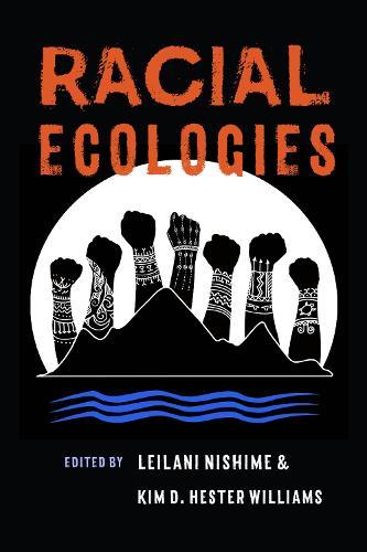 Racial Ecologies (Paperback)