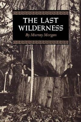 The Last Wilderness (Paperback)