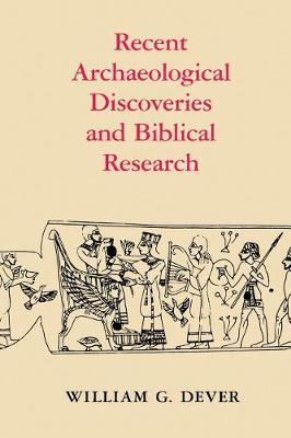 Recent Archaeological Discoveries and Biblical Research - Samuel and Althea Stroum Lectures in Jewish Studies (Paperback)