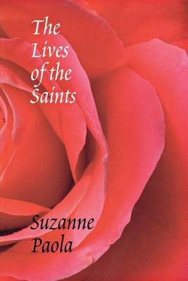 The Lives of the Saints - Pacific Northwest Poetry Series (Paperback)
