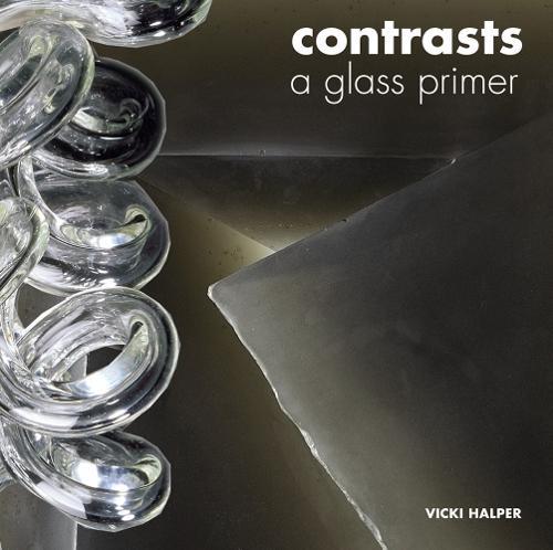 Contrasts: A Glass Primer (Paperback)