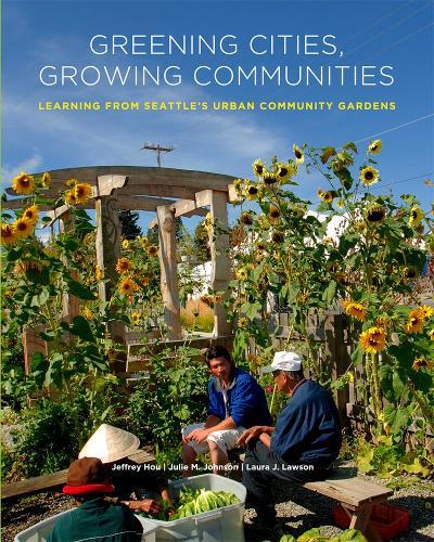 Greening Cities, Growing Communities (Paperback)