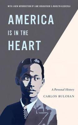 America Is in the Heart: A Personal History - Classics of Asian American Literature (Paperback)