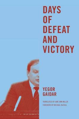 Days of Defeat and Victory (Paperback)