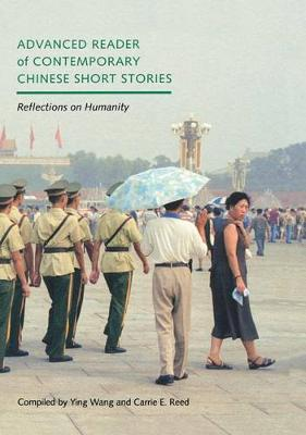 Advanced Reader of Contemporary Chinese Short Stories: Reflections on Humanity (Hardback)