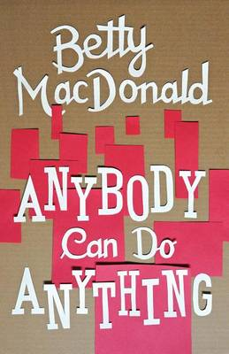 Anybody Can Do Anything (Paperback)