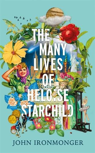 The Many Lives of Heloise Starchild (Hardback)
