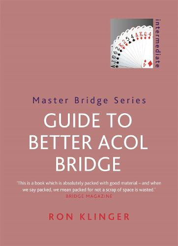 Guide To Better Acol Bridge - Master Bridge (Paperback)
