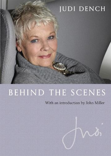 Judi: Behind the Scenes: With an Introduction by John Miller (Hardback)