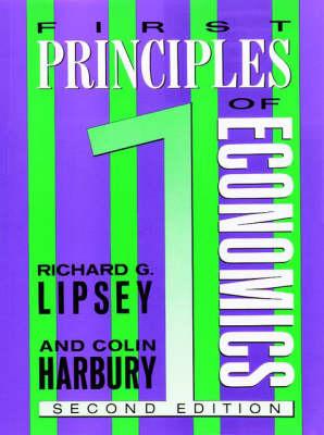 First Principles of Economics (Paperback)
