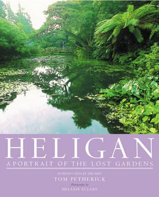 Heligan: A Portrait of the Lost Gardens (Hardback)