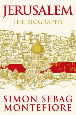 Jerusalem: The Biography (Hardback)