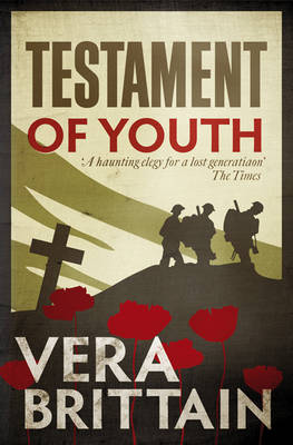 Testament of Youth: An Autobiographical Study of the Years 1900-1925 (Hardback)