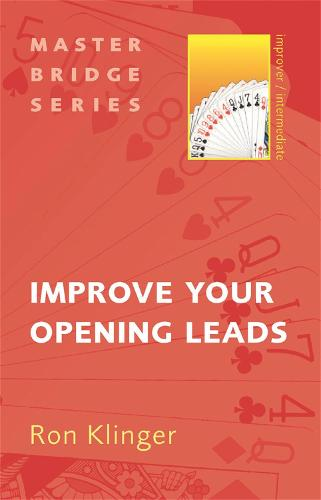 Improve Your Opening Leads - Master Bridge (Paperback)