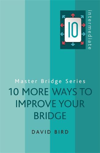 10 More Ways to Improve Your Bridge - Master Bridge (Paperback)