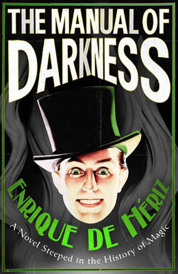 The Manual of Darkness (Hardback)