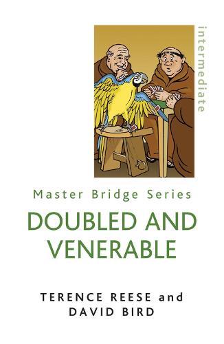 Doubled And Venerable - Master Bridge (Paperback)