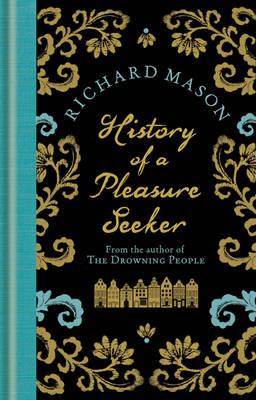 The History of a Pleasure Seeker (Hardback)
