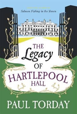 The Legacy of Hartlepool Hall (Hardback)