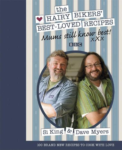Mums Still Know Best: The Hairy Bikers' Best-Loved Recipes (Hardback)