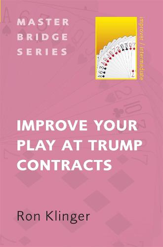 Improve Your Play at Trump Contracts - Master Bridge (Paperback)