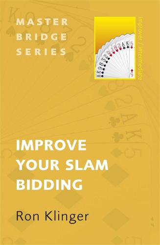 Improve Your Slam Bidding - Master Bridge (Paperback)