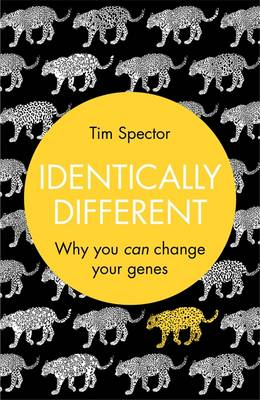 Identically Different: Why You Can Change Your Genes (Hardback)