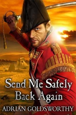 Send Me Safely Back Again (Hardback)