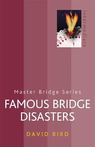 Famous Bridge Disasters - Master Bridge (Paperback)