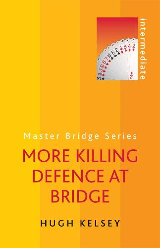 More Killing Defence at Bridge (Paperback)