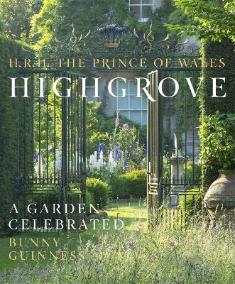 Highgrove: A Garden Celebrated (Hardback)