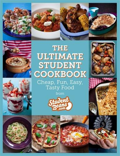 The Ultimate Student Cookbook: Cheap, Fun, Easy, Tasty Food (Paperback)