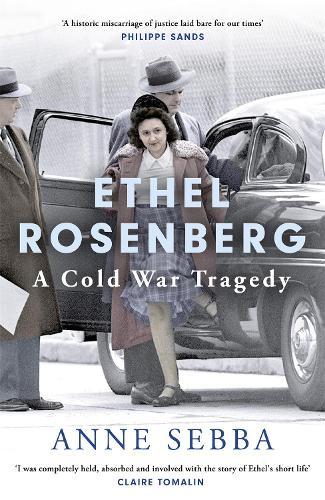 Ethel Rosenberg: A Cold War Tragedy (Hardback)