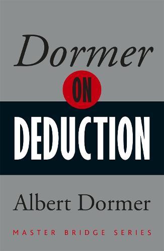 Dormer on Deduction - Master Bridge (Paperback)
