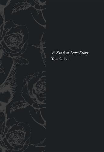 A Kind of Love Story (Hardback)