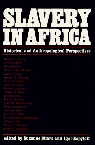 Slavery In Africa: Historical & Anthropological Perspectives (Paperback)