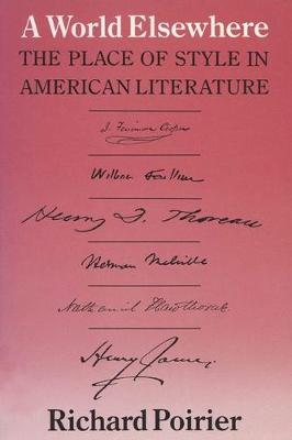 World Elsewhere: Place of Style in American Literature (Paperback)