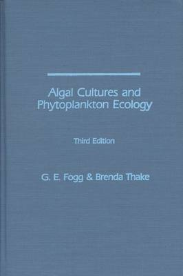 Algal Cultures and Phytoplankton Ecology (Hardback)