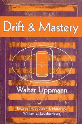Drift and Mastery (Paperback)