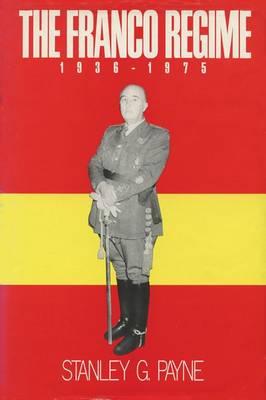 The Franco Regime, 1936-75 (Hardback)
