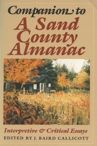 "Companion to """"Sand County Almanac: Interpretive and Critical Essays (Hardback)"